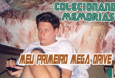 Colecionando Memórias #15 - Meu Primeiro Mega Drive