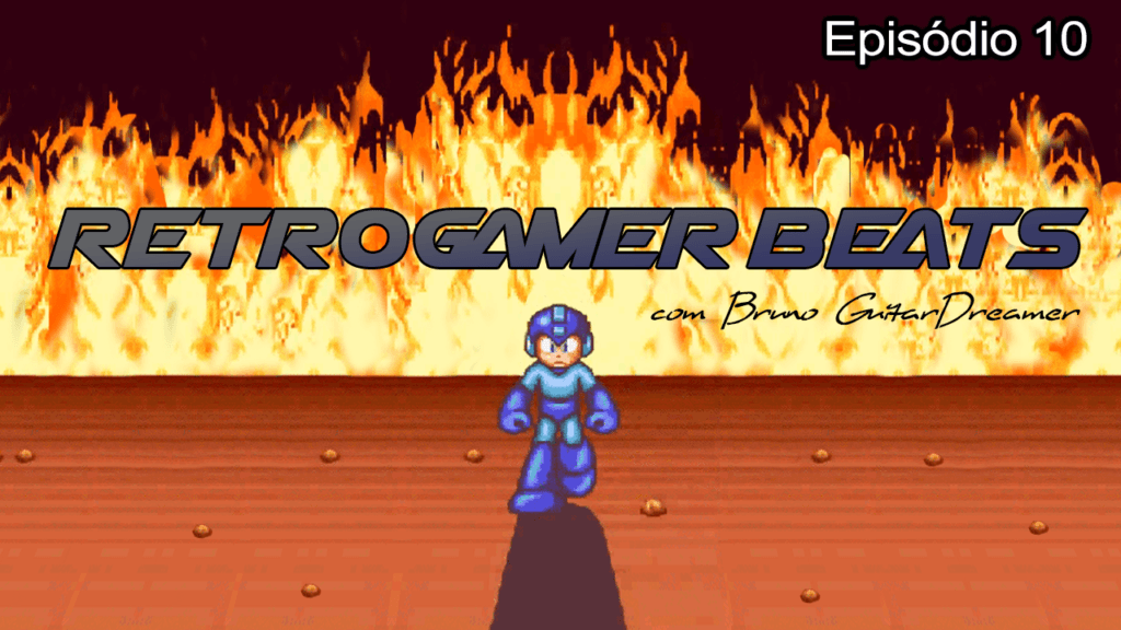 Retrogamer Beats Episódio 10 Com Bruno Guitar Dreamer