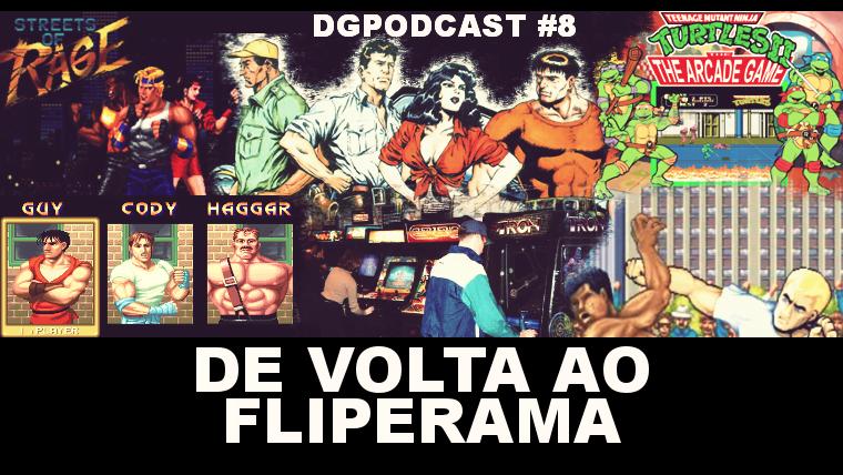De volta ao Fliperama – DGpodcast #08