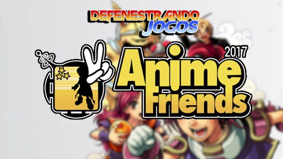Defenestrando Anime Friends 2017