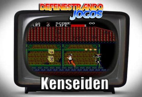 Defenestrando Kenseiden