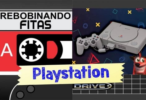 Rebobinando Fitas #04 -Playstation