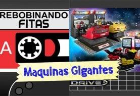 Rebobinando Fitas #06 – Máquinas Gigantes