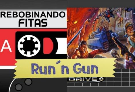 Rebobinando Fitas #07 – Run´n Gun