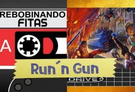 #Patreon Rebobinando Fitas #07 – Run´n Gun