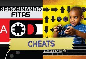 Patronos | Rebobinando Fitas #09 – Cheats