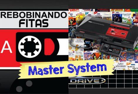 Rebobinando Fitas #08 – Master System