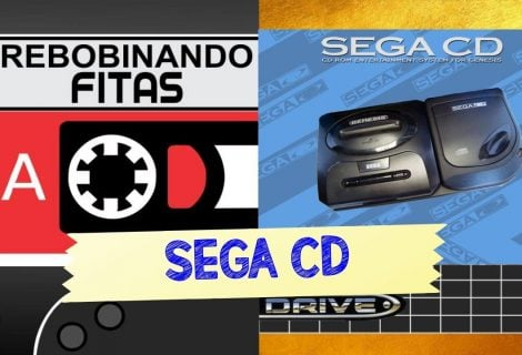 #Patronos | Rebobinando Fitas #12 – Sega CD
