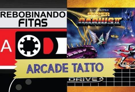 #Patronos | Rebobinando Fitas #14 – Arcades Taito