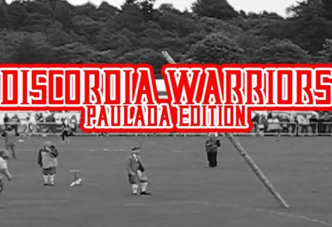 Discórdia Warriors Paulada Edition