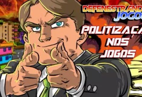 DefenestraVlog | Politização nos Jogos