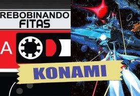 Rebobinando Fitas #18 – Arcades KONAMI