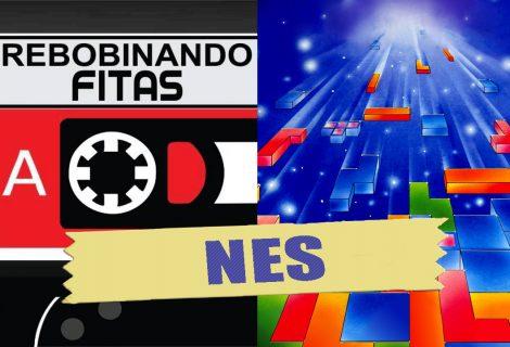 Rebobinando Fitas #20 – NES
