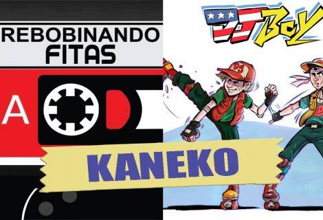 Rebobinando Fitas #22 – ARCADE KANEKO