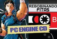 #Membros   Rebobinando Fitas#27 – Pc Engine
