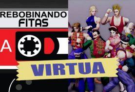 #Membros | Rebobinando Fitas#29 – Virtua
